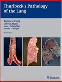 Thurlbeck's Pathology of the Lung, Thurlbeck, William M. and Churg, Andrew M., 1588902889