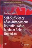 Self-Sufficiency of an Autonomous Reconfigurable Modular Robotic Organism, Qadir, Raja Humza, 3319102885