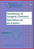 Foundations of Inorganic Chemistry, Winter, Mark and Andrew, John, 0198792883
