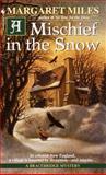 A Mischief in the Snow, Margaret Miles, 0553582887