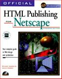 Official HTML Publishing for Netscape - Windows Edition : Your Guide to Online Design and Production, Harris, Stuart and Kidder, Gayle, 1566042887