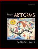 Prebles' Artforms (with MyArtKit Student Access Code Card), Frank, Patrick L. and Preble, Duane, 0205772889