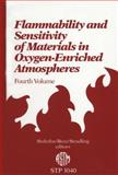 Flammability and Sensitivity of Materials in Oxygen-Enriched Atmospheres, J. Stoltzfus, 0803112882