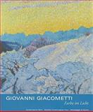 Giovanni Giacometti : Farbe Im Licht, Bhattacharya-Stettler, Therese and Radlach-Pries, Viola Maria, 3858812889