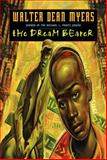 The Dream Bearer, Walter Dean Myers, 0064472892
