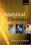 Analytical Chemistry, Higson, Séamus P. J., 0198502893