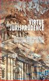 Virtue Jurisprudence, Farrelly, Colin, 0230552897