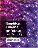 Empirical Finance for Finance and Banking, Robert Sollis, 047051289X