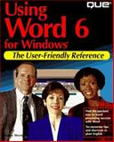 Using Word 6 for Windows, Stevenson, Nancy, 0789702894