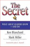 The Secret, Ken Blanchard and Mark Miller, 1576752895