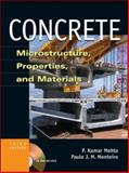 Concrete : Microstructure, Properties, and Materials, Mehta, P. Kumar and Monteiro, Paulo J. M., 0071462899