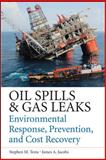 Oil Spill and Gas Leak Emergency Response and Prevention, Testa, Stephen and Jacobs, James, 0071772898