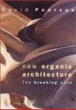 New Organic Architecture, David Pearson, 0520232895