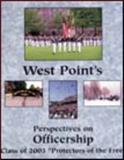West Point's Perspectives on Officership : Class of 2003, Starling, Christopher C. and Jackson, William O., 0759302898