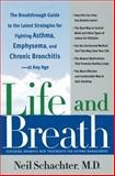 Life and Breath, Neil Schachter, 0767912896