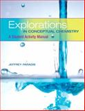 Explorations in Conceptual Chemistry : A Student Activity Manual, Paradis, Jeffrey, 0805382895