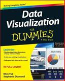 Data Visualization for Dummies?, Michael Alexander and Wiley Staff, 1118502892
