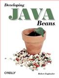 Developing Java Beans, Englander, Robert, 1565922891