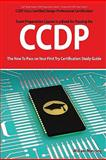 CCDP Cisco Certified Design Professional Certification Exam Preparation Course in a Book for Passing the CCDP Exam - the How to Pass on Your First Try Certification Study Guide, William Manning, 1742442897