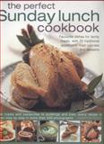 The Perfect Sunday Lunch Cookbook, Annette Yates, 0857232894