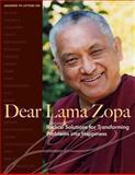 Dear Lama Zopa, Lama Thubten Zopa Rinpoche, 0861712897