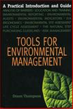 Tools for Environmental Management : A Practical Introduction and Guide, Thompson, Dixon, 0889532893