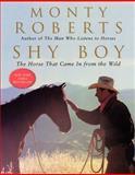 Shy Boy, Monty Roberts, 0060932899
