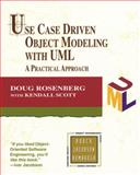 Use Case Driven Object Modeling with UML : A Practical Approach, Rosenberg, Doug and Scott, Kendall, 0201432897
