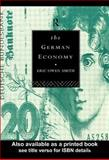 The German Economy, Eric Owen Smith, 0415062896