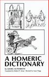 A Homeric Dictionary for Schools and Colleges 9780806112893
