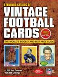 Standard Catalog of Vintage Football Cards, Krause Publications Staff, 144023289X