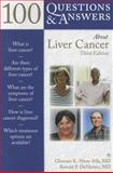 100 Questions and Answers about Liver Cancer, Ghassan K. Abou-Alfa and Ronald DeMatteo, 1449622895