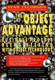 The Object Advantage : Business Process Reengineering with Object Technology, Jacobson, Ivar and Ericsson, M., 0201422891