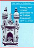Ecology and Ceramic Production in an Andean Community 9780521432894