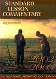 Standard Lesson Commentary : King James Version, 2002-2003, , 0784712891