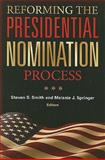 Reforming the Presidential Nomination Process 9780815702894