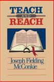 Teach and Reach, Joseph F. McConkie, 0884942899