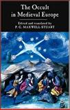 Occult in Medieval Europe, Maxwell-Stuart, P. G., 1403902895