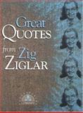 Great Quotes from Zig Ziglar, Zig Ziglar, 1564142892