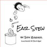 Ear Stew, Jody Brewer, 1612962890