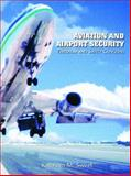 Aviation and Airport Security : Terrorism and Safety Concerns, Sweet, Kathleen M., 0131122894