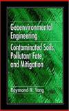 Contaminated Soils and Sediments, Yong, Raymond N., 0849382890