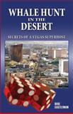 Whale Hunt in the Desert, Deke Castleman, 0929712897