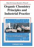 Organic Chemistry Principles and Industrial Practice, Green, Mark M. and Wittcoff, Harold A., 3527302891