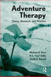 Adventure Therapy, Michael A. Gass and Lee Gillis, 0415892899