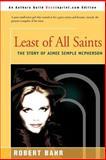 Least of All Saints, Robert Bahr, 0595152899