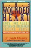 The Wounded Heart, Dan B. Allender, 0891092897