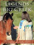 Legends of Big Creek, Beverly Robb, 1491862890
