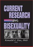 Current Research on Bisexuality, Fox, Ronald C., 1560232897