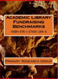 Academic Library Fundraising Benchmarks, Primary Research Group, 1574402897